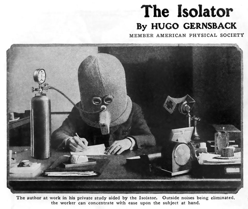 Это Изолятор, 1925. Изобретение Хьюго Гернсбека для концентрации на чтении и написании текста