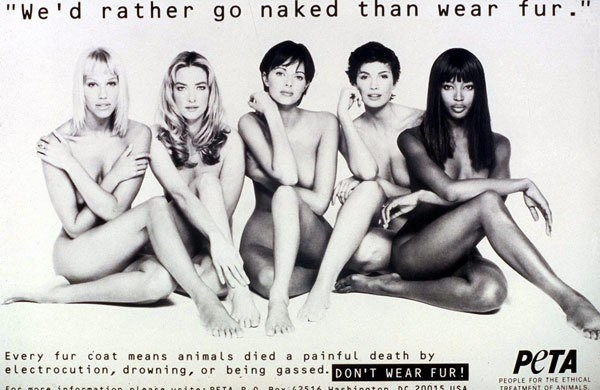 I'd rather go naked than in furs